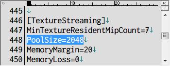PC ゲーム OUTLAST - カクつき(Stuttering) 改善、OLEngine.ini にある [TextureStreaming] セクションにある PoolSize の数値をビデオカードの VRAM 容量に応じて設定、画像では 2GB(2048)に設定