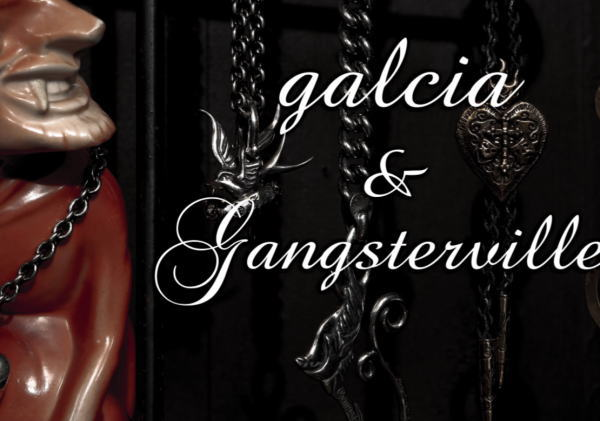 GANGSTERVILLE×galcia 2019 AUTUMN&WINTER
