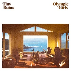 Tiny Ruins Olympic Girls